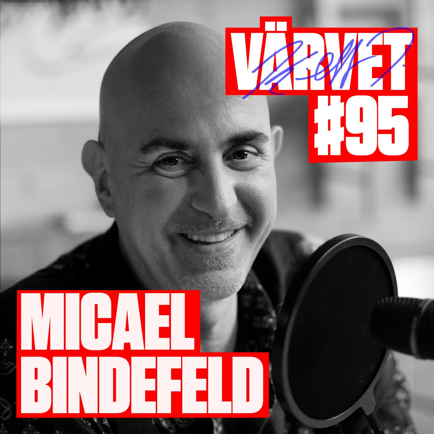 Det svåra nittiofemte avsnittet med pr- och eventbyrå-VD:n Micael Bindefeld, som trots familjens tryck på högre studier valde sin egen väg och blev frisör, ... - VARVET-95-MICAEL-BINDEFELD